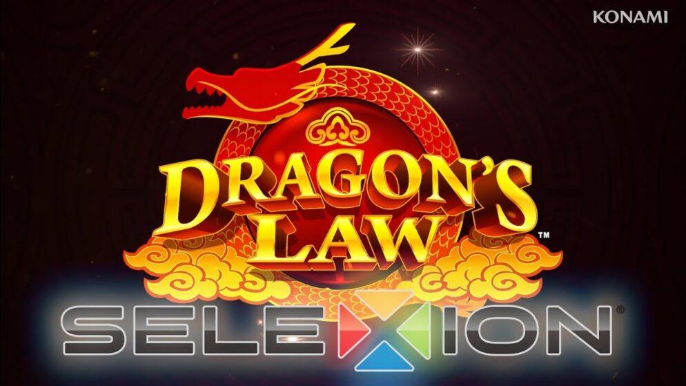 Dragon's Law SeleXion® by Konami Gaming, Inc.