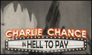 Play'n GO breaks the mould with new Charlie Chance in Hell to Pay video slot