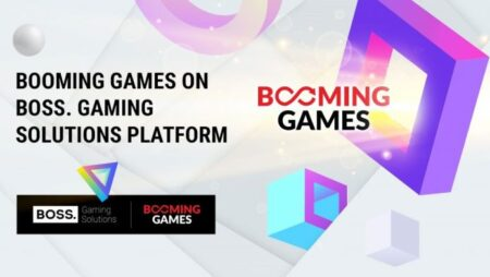 BOSS. Gaming Solutions and BOOMING GAMES confirm content collaboration deal