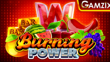 Gamzix announces new fiery fruit themed online slot game Burning Power